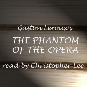 The Phantom Of The Opera: abridged Audiobook
