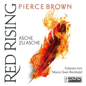 Asche zu Asche - Red Rising 4 (Ungekürzt) Audiobook