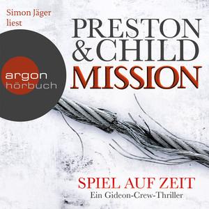 Mission - Spiel auf Zeit - Ein Gideon-Crew-Thriller (Gekürzte Fassung) Hörbuch kostenlos