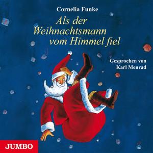 Als der Weihnachtsmann vom Himmel fiel Audiobook