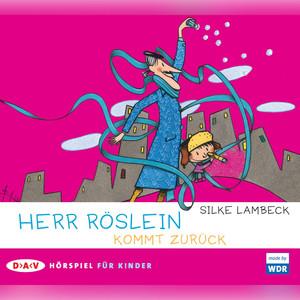 Herr Röslein kommt zurück (Hörspiel) Audiobook