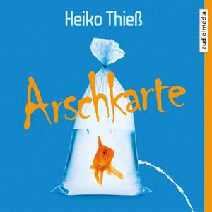 Arschkarte Audiobook