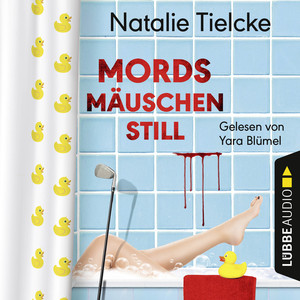Mordsmäuschenstill (Ungekürzt) Audiobook