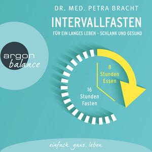 Intervallfasten - Für ein langes Leben - schlank und gesund (Gekürzte Lesung) Audiobook