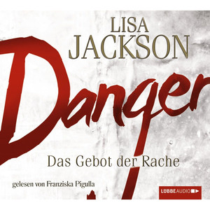 Danger - Das Gebot der Rache Hörbuch kostenlos