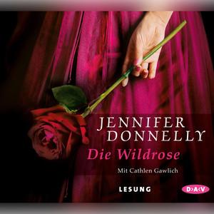 Die Wildrose Audiobook