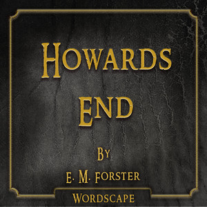 Howards End (By E.M. Forster)