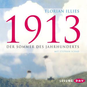 1913 - Der Sommer des Jahrhunderts Audiobook