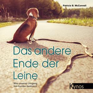 Das andere Ende der Leine (Was unseren Umgang mit Hunden bestimmt) Audiobook