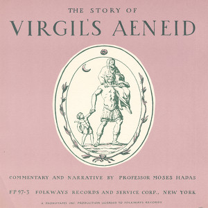 The Story of Virgil's Aeneid: Introduction and Readings in Latin (and English) by Professor Moses Hadas Audiobook