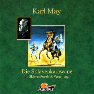 Die Sklavenkarawane I - In Sklavenfesseln Audiobook