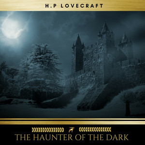 The Haunter of the Dark Audiobook