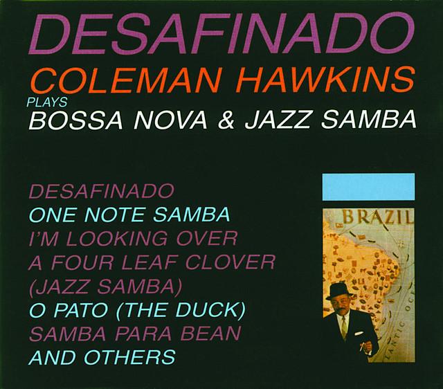 Coleman Hawkins – Desafinado