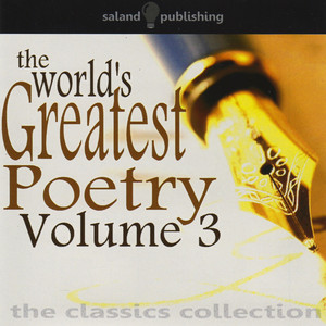 The World's Greatest Poetry - Volume 3 Audiobook