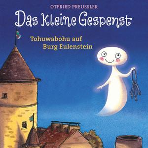 Das kleine Gespenst - Tohuwabohu auf Burg Eulenstein Audiobook
