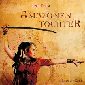 Amazonentochter Audiobook