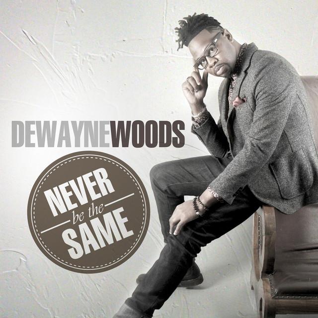 dewayne woods and when singers meet