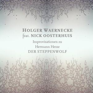 Improvisationen zu Hermann Hesse »Der Steppenwolf« Audiobook