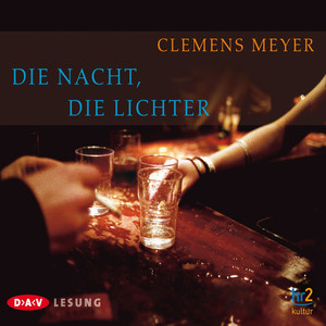 Die Nacht, die Lichter Audiobook