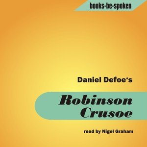 Robinson Crusoe read by Nigel Graham