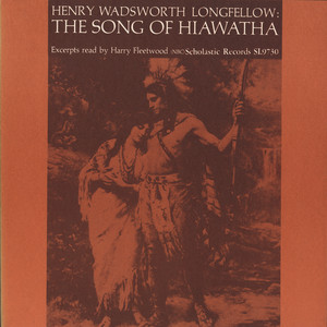 The Song of Hiawatha: By Henry Wadsworth Longfellow Audiobook
