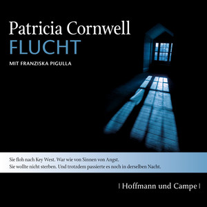 Kay Scarpetta, Folge 2: Flucht (Gekürzt) Hörbuch kostenlos