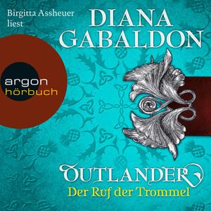Outlander - Der Ruf der Trommel (Ungekürzte Lesung) Audiobook