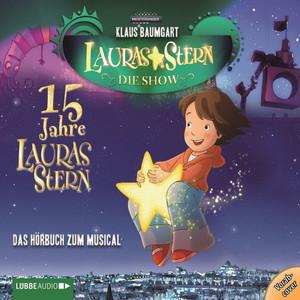 Lauras Stern - Die Show - Eine Reise zu den Sternen (Das Hörbuch zur Show) Audiobook