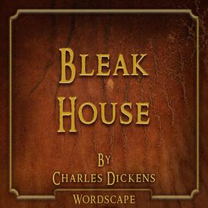 Bleak House (By Charles Dickens)
