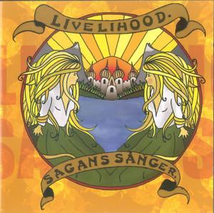 Livelihood - Sagans Sånger