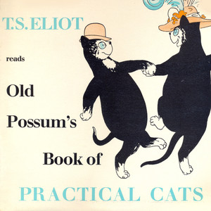T.S.Eliot Reads Old Possum's Book of Practical Cats Audiobook
