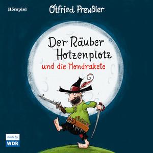 Der Räuber Hotzenplotz und die Mondrakete Audiobook