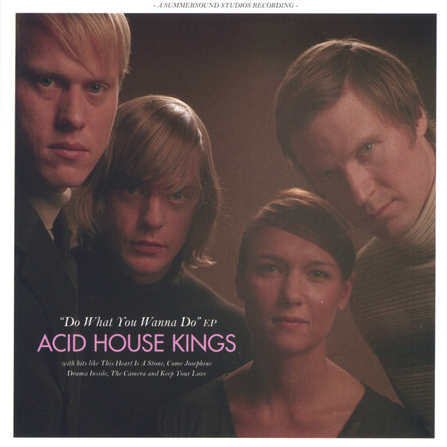 Do what you wanna do a song by acid house kings on spotify for Acid house tracks