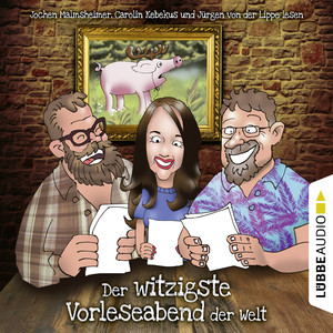Der witzigste Vorleseabend der Welt (Live-Lesung) Audiobook