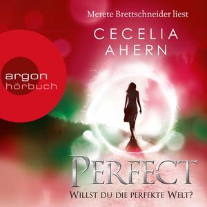 Perfect - Willst du die perfekte Welt? (Ungekürzte Lesung) Audiobook