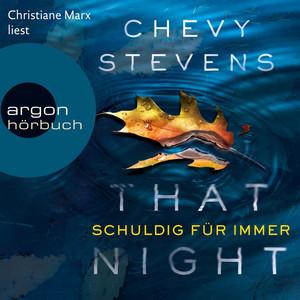 That Night - Schuldig für immer (Ungekürzte Lesung) Audiobook