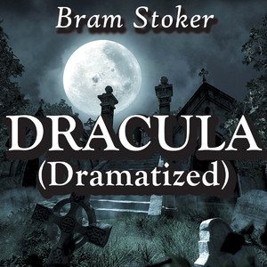 Dracula (Dramatized)