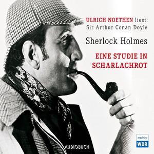 Sherlock Holmes: Eine Studie in Scharlachrot (Ungekürzte Fassung) Hörbuch kostenlos