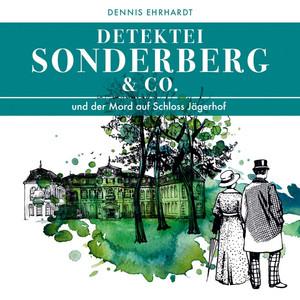Sonderberg & Co. und der Mord auf Schloss Jägerhof Hörbuch kostenlos