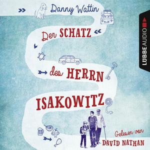 Der Schatz des Herrn Isakowitz (Ungekürzt) Audiobook
