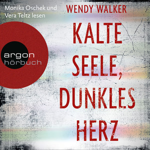 Kalte Seele, dunkles Herz (Autorisierte Lesefassung) Audiobook
