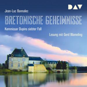Bretonische Geheimnisse - Kommissar Dupins siebter Fall (Ungekürzt) Audiobook