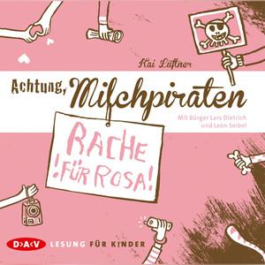 Achtung, Milchpiraten - Rache für Rosa Audiobook