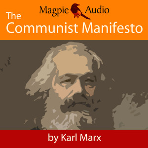 The Communist Manifesto (Unabridged) Audiobook