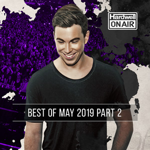 online retailer f256d 8adbb Hardwell On Air - Best of May 2019 Pt. 2 20