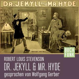 Der seltsame Fall des Dr. Jekyll und Mr. Hyde (Ungekürzt) Audiobook