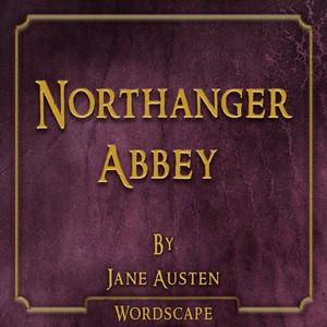 Northanger Abbey (By Jane Austen)