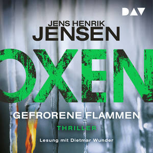 Gefrorene Flammen - Oxen 3 (Ungekürzt) Audiobook