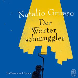Der Wörterschmuggler (Ungekürzte Fassung) Audiobook