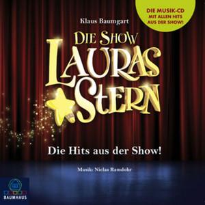 Lauras Stern - Die Show - Die Hits aus der Show! Audiobook